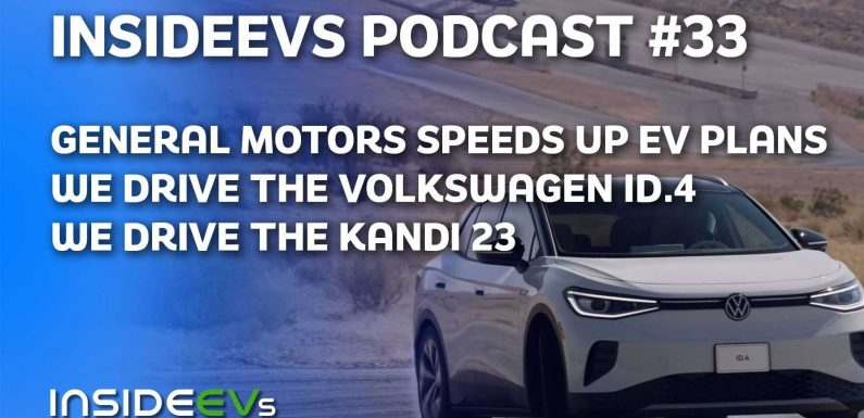 We Drive VW ID.4, the Kandi K23, And Discuss GM's Big Moves