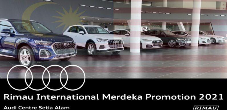 AD: Rimau International Merdeka Promo 2021 – great deals in store at Audi Centre Setia Alam, until Sept 16 – paultan.org