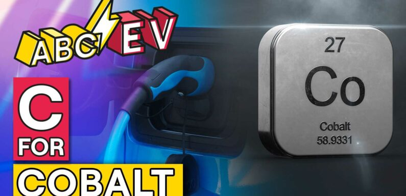 ABCS Of EVs: C For Cobalt